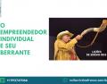 O EMPREENDEDOR INDIVIDUAL E SEU BERRANTE: LIÇÕES DE SÉRGIO REIS
