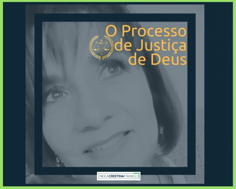 O PROCESSO DE JUSTIÇA DE DEUS